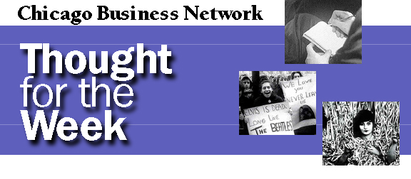 Thought Of The Week  Chicago Business Network. Donate Gently Used Toys Pmhnp Programs Online. Best Currencies To Trade English For Students. Mooning Pumpkin Scarecrow Error Log Windows 7. Colleges That Offer Pharmacy Technician Programs. Inventory Control Interview Questions. House Cleaning Corona Ca Schools For Teaching. How To Build A Marketing Strategy. Substance Abuse Health Problems